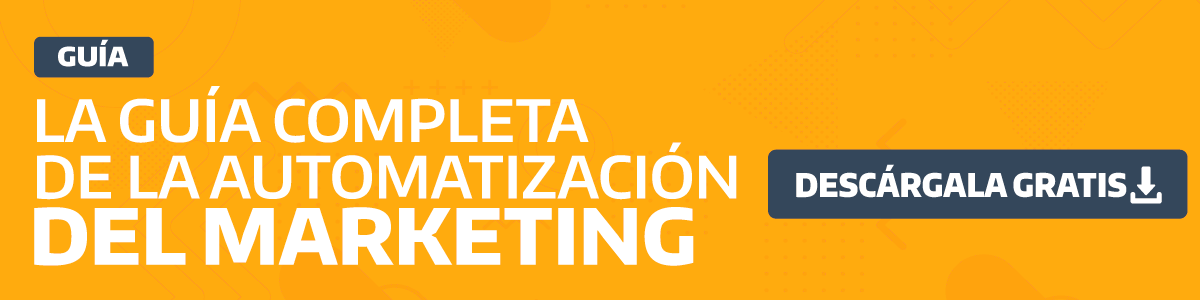 todo sobre la automatizacion del marketing
